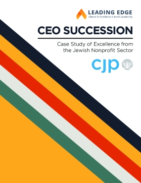 CEO Succession: Case Study of Excellence from the Jewish Nonprofit Sector - Combined Jewish Philanthropies of Greater Boston