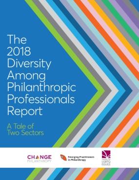 The 2018 Diversity Among Philanthropic Professionals Report
